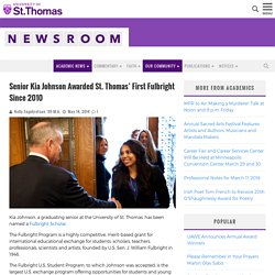 Senior Kia Johnson Awarded St. Thomas' First Fulbright Since 2010 - Newsroom