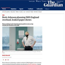 Boris Johnson planning NHS England overhaul, leaked paper shows