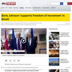 Boris Johnson 'supports freedom of movement' in Brexit
