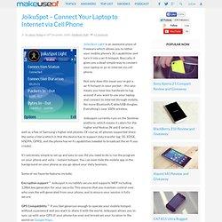 JoikuSpot – Connect Your Laptop to Internet via Cell Phone