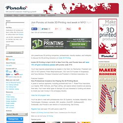 Join Ponoko at Inside 3D Printing next week in NYC!
