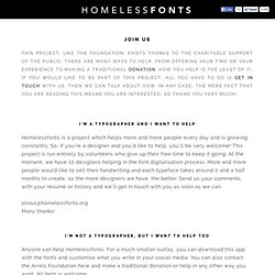 JOIN US | HOMELESSFONTS