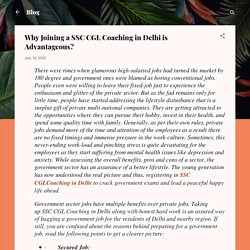 Why Joining a SSC CGL Coaching in Delhi is Advantageous?