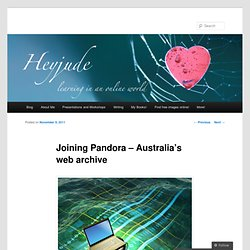 Joining Pandora – Australia's web archive