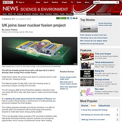 UK joins laser nuclear fusion project
