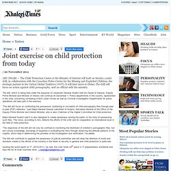 Joint exercise on child protection from today