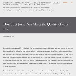 Don't Let Joint Pain Affect the Quality of your Life