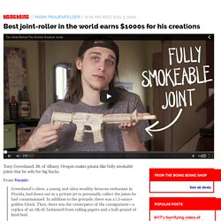Best joint-roller in the world earns $1000s for his creations / Boing Boing