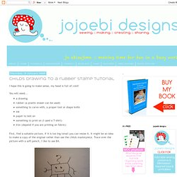 Childs drawing to a rubber stamp tutorial
