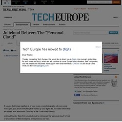 "Jolicloud Delivers The ""Personal Cloud"" - Tech Europe"