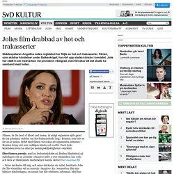 Jolies film drabbad av hot och trakasserier