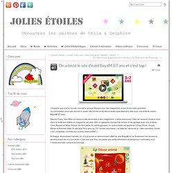 Jolies Etoiles a testé le site d'éveil BayaM 3/7 ans et c'est top !