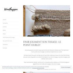 Finir joliment son tissage : Le point ourlet – woodhappen