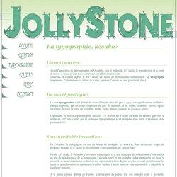 JollyStone : Historique de la typographie