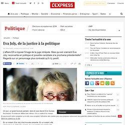 Eva Joly, de la justice à la politique