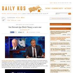 Jon Stewart rips Dick Cheney a new one