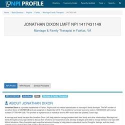 JONATHAN DIXON LMFT, NPI 1417431149 - Marriage & Family Therapist in Fairfax, VA