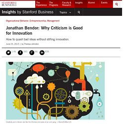 Jonathan Bendor: Why Criticism is Good for Innovation