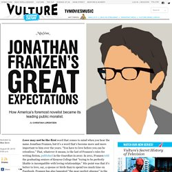 How Jonathan Franzen Became Our Leading Moralist