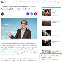 """Jonathan Franzen Says Young Adult Lit Equals """"Moral Simplicity"""" and It's a Tired Insult"""