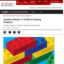Jonathan Bendor: A Toolkit for Solving Problems