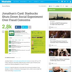 Jonathan's Card: Starbucks Shuts Down Social Experiment Over Fraud Concerns