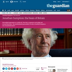 Jonathan Sumption: the brain of Britain