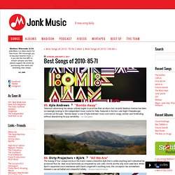 Jonk Music: Best Songs of 2010: 85-71