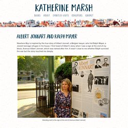 Albert Jonnart and Ralph Mayer, Inspiration for Katherine Marsh's Nowhere Boy