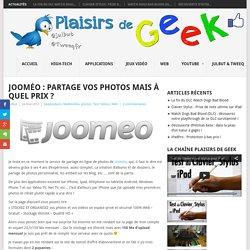 Jooméo : partage vos photos mais à quel prix ?