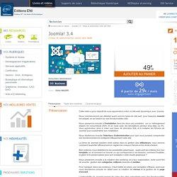 Joomla! 3.4 - Créez et administrez votre site Web
