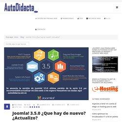 Joomla! 3.5.0 ¿Que hay de nuevo? ¿Actualizo?