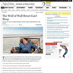 Meet Jordan Belfort, the Real Wolf of Wall Street