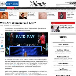 Why Are Women Paid Less? - Jordan Weissmann
