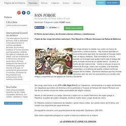 SAN JORGE. La Leyenda: El bien sobre el mal. Historia