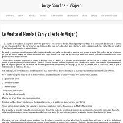 Jorge Sánchez – Viajero » La Vuelta al Mundo