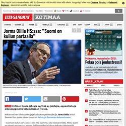 """Jorma Ollila HS:ssa: """"Suomi on kuilun partaalla"""""""