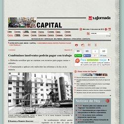 La Jornada: Condóminos insolventes podrán pagar con trabajo