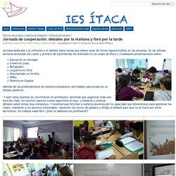 Jornada de cooperación: debates por la mañana y foro por la tarde - IES Itaca
