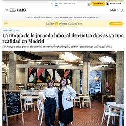 La utopía de la jornada laboral de cuatro días es ya una realidad en Madrid
