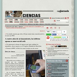La Jornada: A cuatro años de su lanzamiento, las tabletas apenas se mueven del sofá
