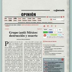 Grupo (anti) México: destrucción y muerte