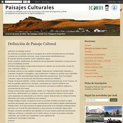 """Jornadas """"Paisajes Culturales"""" Río Gallegos ICOMOS- UNPA- UMAG: Definición de Paisaje Cultural"""