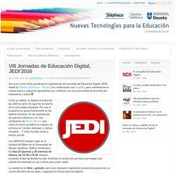 VIII Jornadas de Educación Digital, JEDI'2016