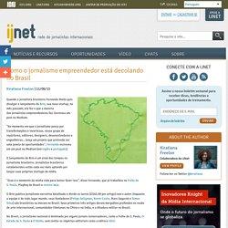 Como o jornalismo empreendedor está decolando no Brasil