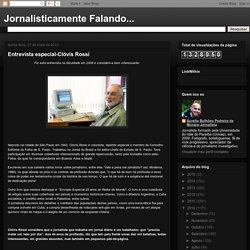 Jornalisticamente Falando...: Entrevista especial-Clóvis Rossi