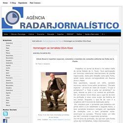 RADAR JORNALÍSTICO: Homenagem ao Jornalista Clóvis Rossi