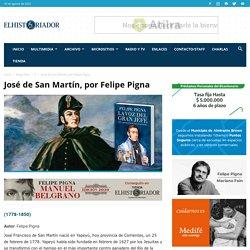 José de San Martín, por Felipe Pigna