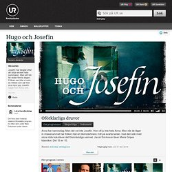 Hugo och Josefin : Oförklarliga druvor