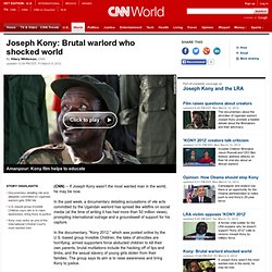 Joseph Kony: Brutal warlord who shocked world